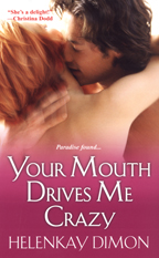 Bookcover: Your Mouth Drives Me Crazy