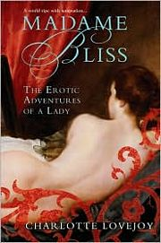 Bookcover: Madame Bliss: The Erotic Adventures of a Lady