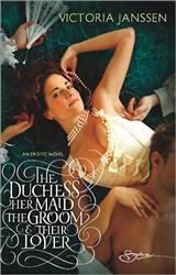 Bookcover: The Duchess, Her Maid, the Groom & Their Lover